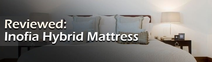 Inofia Mattress Review Featured Image.