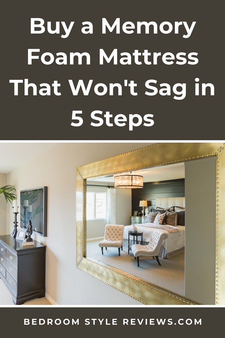 Buy a Memory Foam Mattress that Won't Sag Infographic